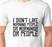Morning People Hate Funny Sarcastic Quotes Coffee Unisex T-Shirt
