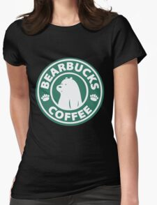 Bearbucks Coffee Womens Fitted T-Shirt