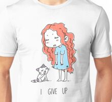 I Give Up Unisex T-Shirt