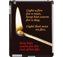 Light a fire for a man. (transparent background) iPad Case/Skin