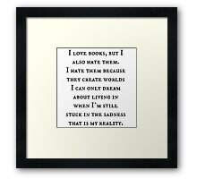 Reality of Books Framed Print