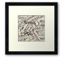 When Words Fail Music Speaks Quote Framed Print