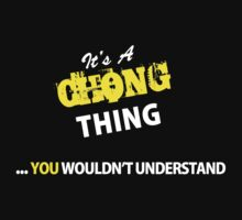 It's A CHONG thing, you wouldn't understand !! by satro