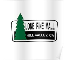 Lone Pine Mall - Back To The Future Poster