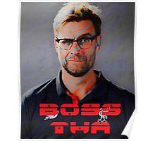 Boss Tha - Klopp 2 Poster
