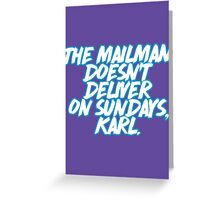 Pippen let 'em know.  Poor Karl Greeting Card