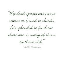 Kindred spirits are not so scarce as I used to think by Amantine