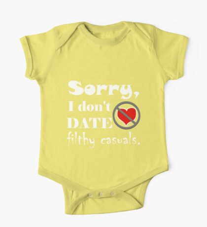 Sorry, I don't date filthy casuals - gamer geek nerd One Piece - Short Sleeve