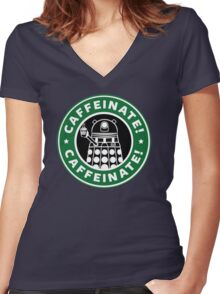 Caffeinate! Exterminate! Women's Fitted V-Neck T-Shirt