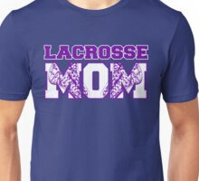 Lacrosse Mom Shirt - Gifts For Mom - Funny Mom Gifts Unisex T-Shirt