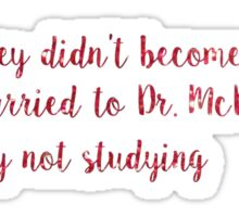Meredith Grey Quote  Sticker