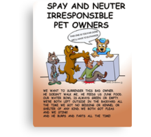 BAD PET OWNERS Canvas Print