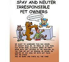 BAD PET OWNERS Photographic Print