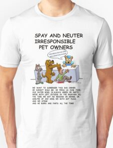 BAD PET OWNERS T-Shirt