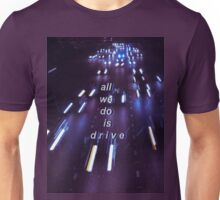 Halsey Drive Tumblr Lyric Art  Unisex T-Shirt