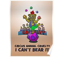 CIRCUS CRUELTY IS HARD TO BEAR. Poster