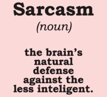 Sarcasm One Piece - Short Sleeve