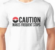 Caution Makes Frequent Stops Pokemon Unisex T-Shirt