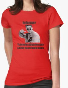 Informer 90s Rap Retro Vintage Shirt Womens Fitted T-Shirt
