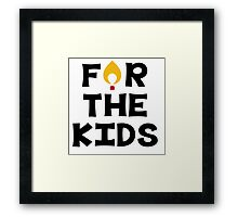 For The Kids Framed Print