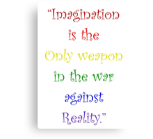 Imagination Against Reality Canvas Print