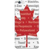 Canada's Native Tongues iPhone Case/Skin