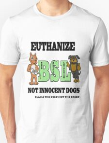 EUTHANIZE B.S.L NOT INNOCENT DOGS T-Shirt