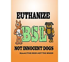 EUTHANIZE B.S.L NOT INNOCENT DOGS Photographic Print