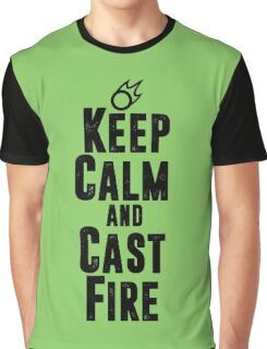 Keep Calm and Cast Fire Graphic T-Shirt