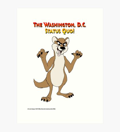 Washington DC Status Quo Art Print