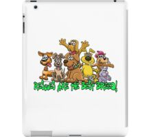 Rescue dogs are the best breed! iPad Case/Skin