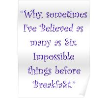 Six Impossible Things Before Breakfast! Poster