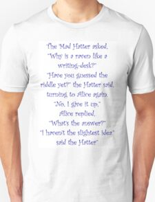 The Mad Hatter, The Raven & The Writing Desk T-Shirt