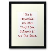 This Is Impossible Framed Print