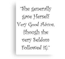 Very Good Advice Canvas Print