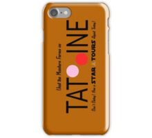 Visit Tatooine iPhone Case/Skin