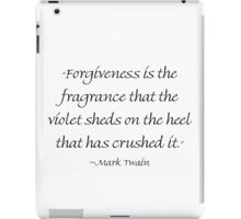 Forgiveness Is The Fragrance iPad Case/Skin