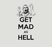 Get Mad as Hell Unisex T-Shirt