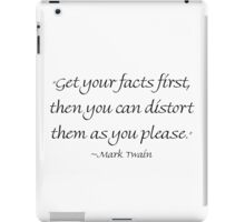 Get Your Facts First iPad Case/Skin