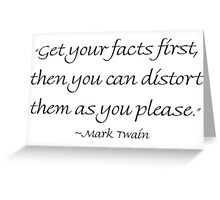 Get Your Facts First Greeting Card