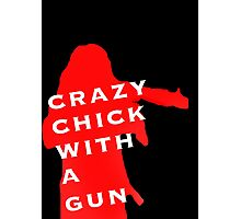 """Wynonna Earp -""""Crazy Chick With A Gun"""" Photographic Print"""