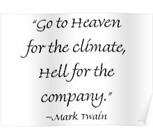 Heaven For The Climate & Hell For The Company Poster