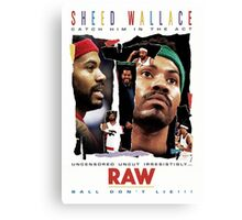 Rasheed Wallace - RAW Canvas Print