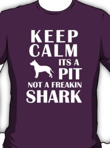 Keep Calm Pitbull T-Shirt T-Shirt