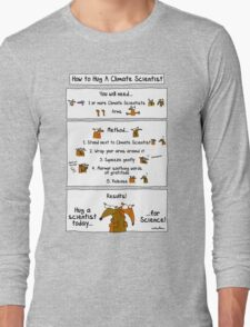 How To Hug A Climate Scientist Long Sleeve T-Shirt