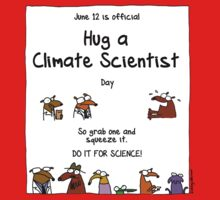 June 12 is official Hug A Climate Scientist Day Kids Clothes