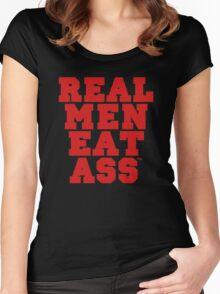 Real Men Eat Ass Women's Fitted Scoop T-Shirt