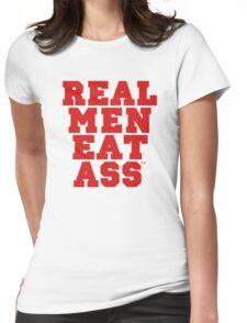 Real Men Eat Ass Womens Fitted T-Shirt