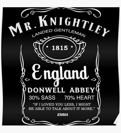 Mr. Knightley Whiskey Poster