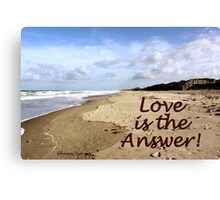 Someone to Love Is the Answer Canvas Print